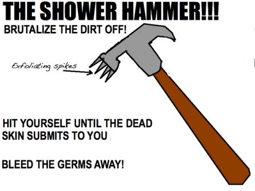 shower hammer