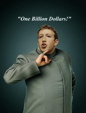Dr Evil zuckerberg facebook  instagram 1 billion dollars